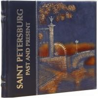 Saint petersburg Past and Present/Санкт-Петербург - Прошлое и настоящее